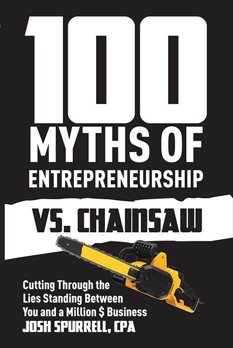 Cover 100 Entrepreneur Myths Vs Chainsaw Version 6 Spurrell